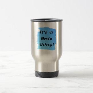 It's a wonder thing! mugs
