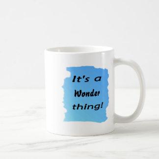 It's a wonder thing! coffee mugs
