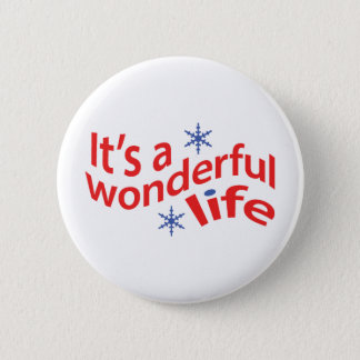 It's A Wonderful Life Button