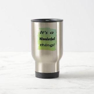 It's a wonderful thing! mugs