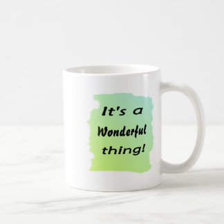 It's a wonderful thing! mug