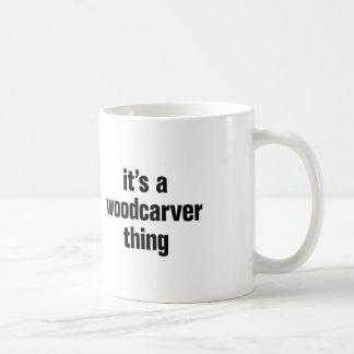 its a woodcarver thing coffee mug
