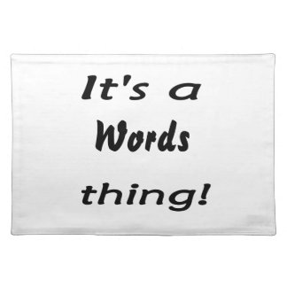 It's a words thing! placemat