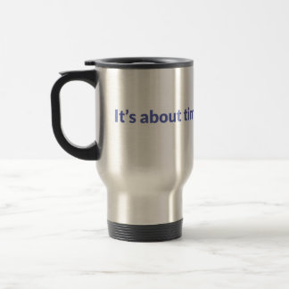 It's About Time Fast-5 Mug