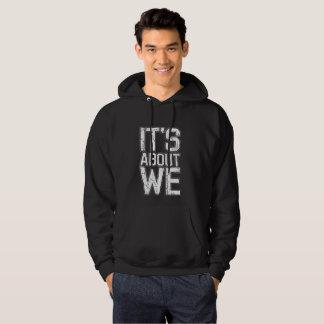 It's About We - Basic Hooded Sweatshirt