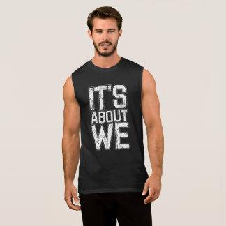 It's About We - Ultra Cotton Sleeveless T-Shirt
