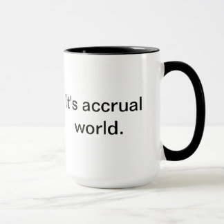 It's accrual world.