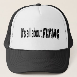 It's All About Flying Trucker Hat