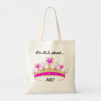 It's All About ME!: Fun Princess Tote