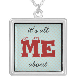 it's all about ME! Silver Plated Necklace