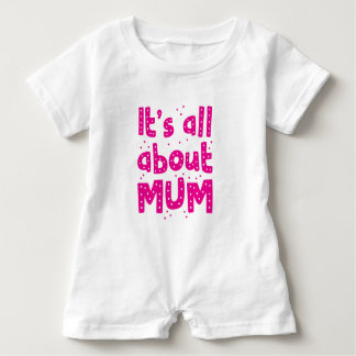 its all about mum baby romper