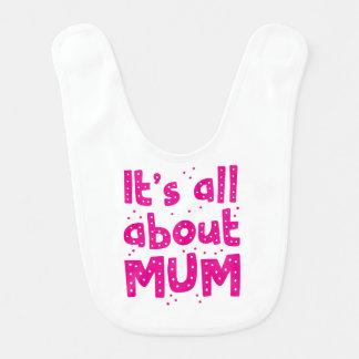 its all about mum bib