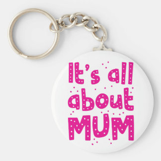 its all about mum keychain