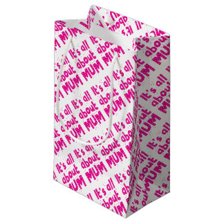 its all about mum small gift bag