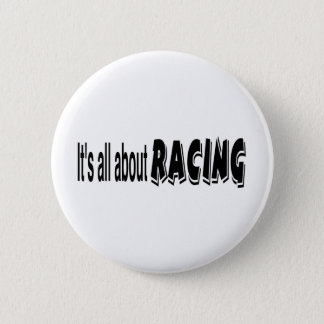 It's All About Racing 2 Inch Round Button