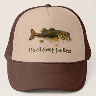 """It's all about the Bass"" Fun Fisherman Quote Trucker Hat"
