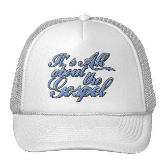 It's all about the Gospel Trucker Hats