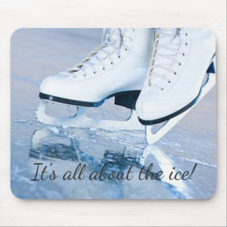 """It's all about the ice!"" Mousepad"