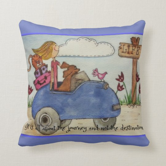 It's all about the journey and not the destination throw pillow