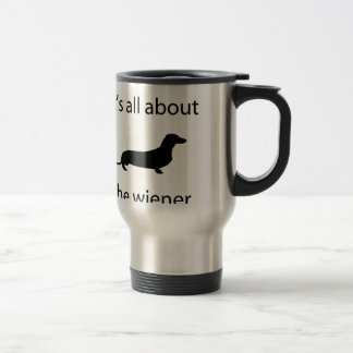 It's all about the wiener travel mug