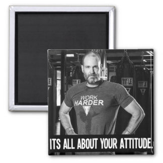 Its All About Your Attitude Mens Fitness Magnet