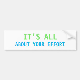 It's All About Your Effort Sticker