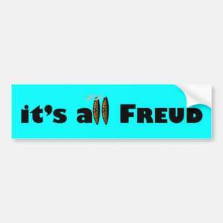 it's all Freud Bumper Sticker