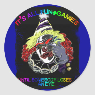 it's all fun and games round sticker