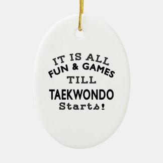 It's All Fun & Games Till Taekwondo Starts Christmas Tree Ornaments