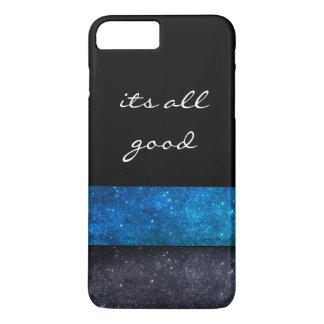 Its all good iPhone 8 plus/7 plus case