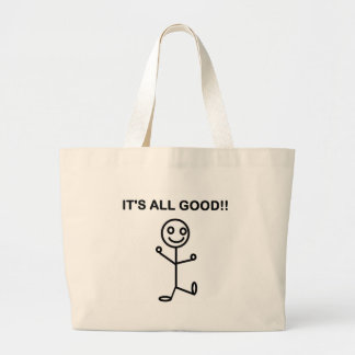 IT'S ALL GOOD!! LARGE TOTE BAG