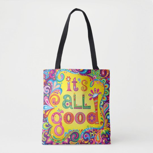 It's All Good Tote Bag / Cross Body Bag