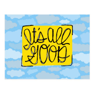 It's All Good yellow Handlettered blue Clouds Postcard
