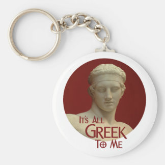 It's All Greek to Me Keychains