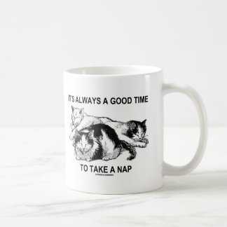 It's Always A Good Time To Take A Nap (Three Cats) Coffee Mugs