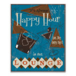 It's Always Happy Hour Poster
