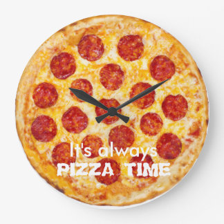 It's always PIZZA TIME Large Clock