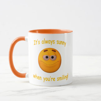 It's always sunny when you're smiling ! 2 mug