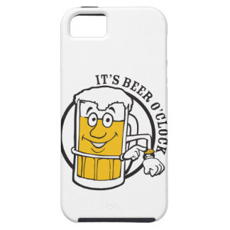 It's always time for Beer- Beer O'clock iPhone 5 Cases