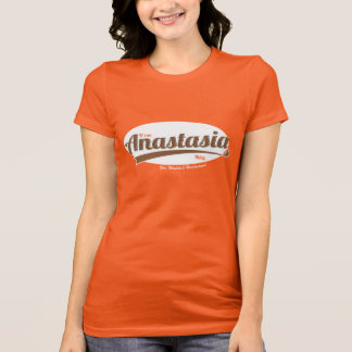 It's an Anastasia Thing, You Wouldn't Understand T-Shirt