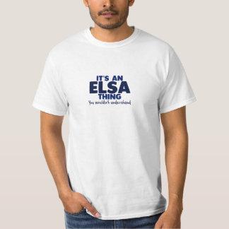 It's an Elsa Thing Surname T-Shirt