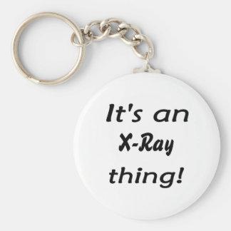 It's an X-Ray thing! It's a X Ray thing! Basic Round Button Keychain