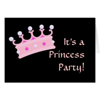 It's aPrincess Party! Card