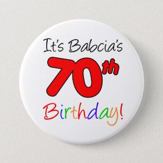It's Babcia's 70th Birthday Fun, Colorful Button