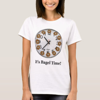 It's Bagel Time! T-Shirt