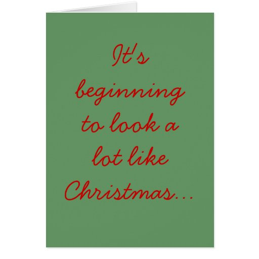 It's beginning to look a lot like Christmas... Cards