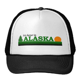 It's Better in Alaska Trucker Hat