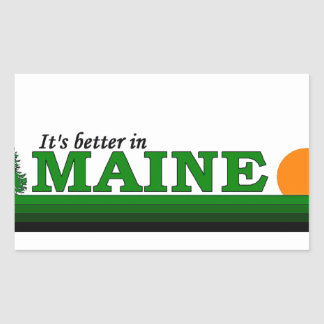 Its Better in Maine Sticker
