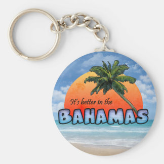 It's better in the Bahamas Keychain