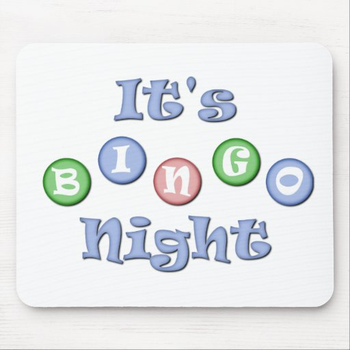 It's Bingo Night Mouse Mat